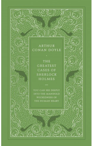 The Greatest Cases of Sherlock Holmes (Penguin Leather Classics)