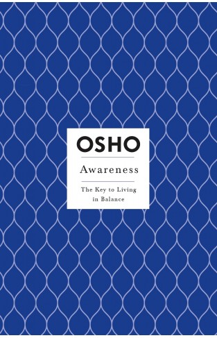 Awareness - The Key to Living in Balance