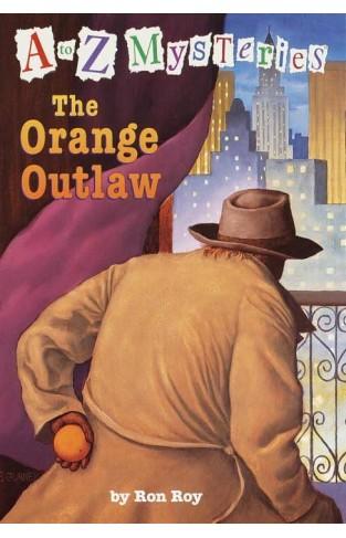 Atoz Mysteries : The Orange Outlaw