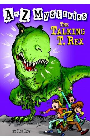 Mysteries The Talking T Rex