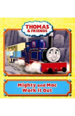 Thomas & Friends: Mighty & MAC Work it out