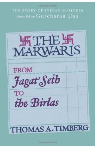 The Marwaris From Jagat Seth to teh Birlas