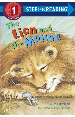 The Lion And The Mouse : Step Into Reading 1