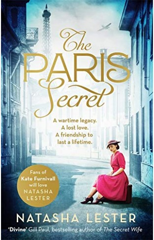 The Paris Secret: An epic and heartbreaking love story set during World War Two