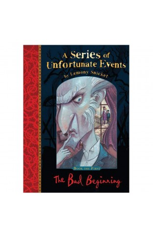 A Series of Unfortunate Events # 1: The Bad Beginning