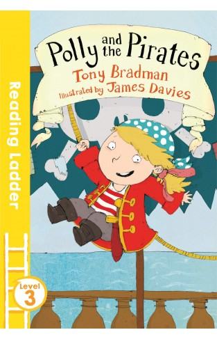 Polly and the Pirates (Reading Ladder Level 3)