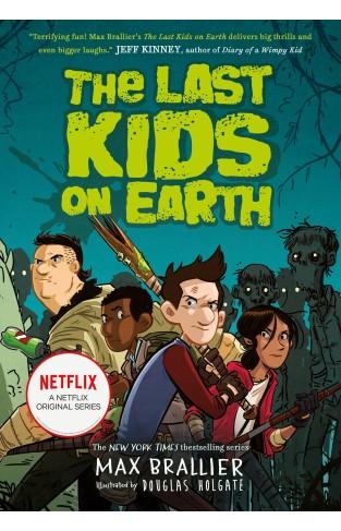 The Last Kids on Earth (Last Kids on Earth 1)