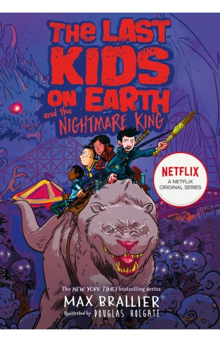 The Last Kids on Earth and the Nightmare King (Book 3)