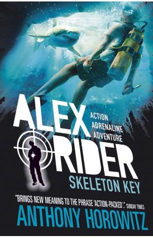 Skeleton Key: Alex Rider Book  3