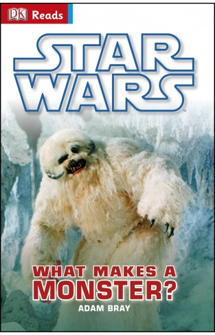 Star Wars What Makes A Monster? (DK Reads Reading Alone)