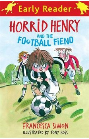 Early Reader Horrid Henry And The Football Fiend
