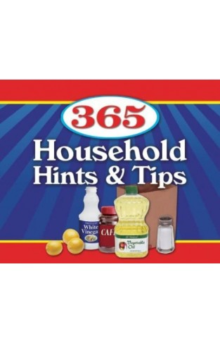 365 Household Hints and Tips