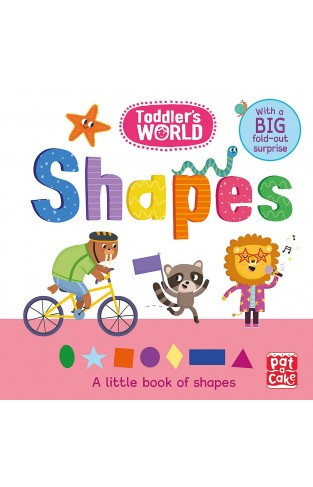 Shapes: A little board book of shapes with a fold-out surprise