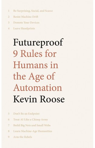 Futureproof - 9 Rules for Humans in the Age of Automation