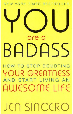 You Are A Badass: