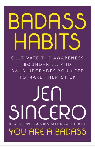 Badass Habits : Cultivate the Awareness