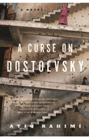 A Curse on Dostoevsky -