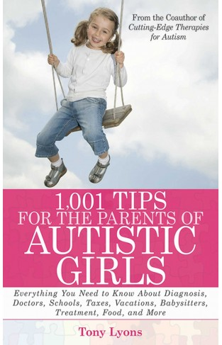 1001 Tips for the Parents of Autistic Girls