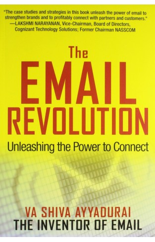 Email Revolution : Unleashing The Power To Connect