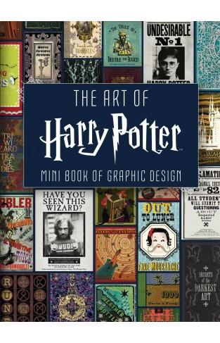 The Art of Harry Potter: Mini Book of Graphic Design