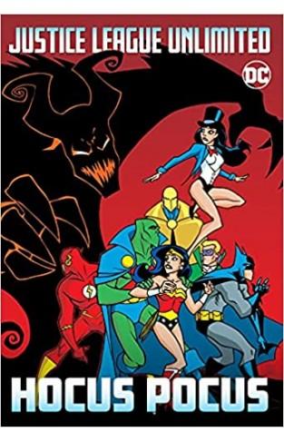 Justice League Unlimited: Hocus Pocus - (PB)