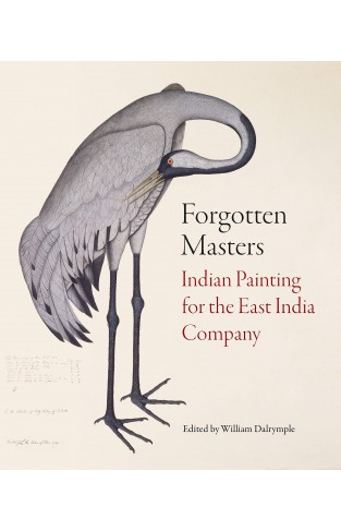 Forgotten Masters: Indian Painting for the East India Company Hardcover
