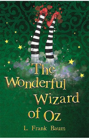 The Wonderful Wizard of Oz (The Wizard of Oz Collection, Book 1)