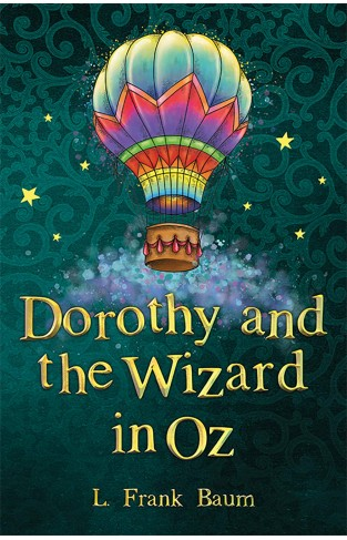 Dorothy and the Wizard in Oz (The Wizard of Oz Collection, Book 4)