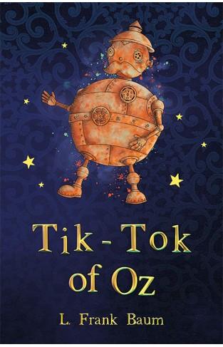 Tik Tok of Oz (The Wizard of Oz Collection, Book 8)