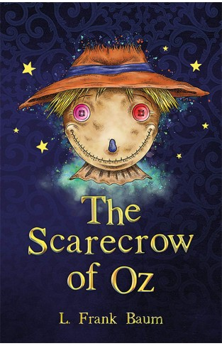 The Scarecrow of Oz(The Wizard of Oz Collection, Book 9)