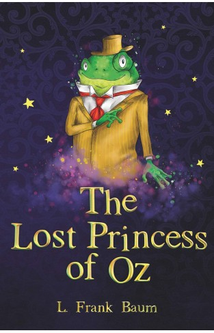 The Lost Princess of Oz (The Wizard of Oz Collection, Book 11)
