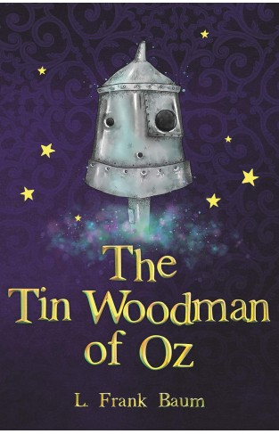 The Tin Woodman of Oz (The Wizard of Oz Collection, Book 12)