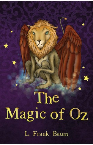 The Magic of Oz(The Wizard of Oz Collection, Book 13)