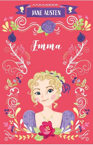 Emma (The Complete Jane Austen Collection)