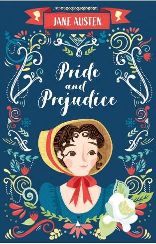 Pride and Prejudice (The Complete Jane Austen Collection)