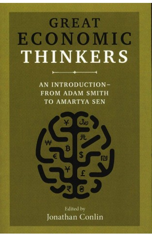 Great Economic Thinkers - An Introduction-from Adam Smith to Amartya Sen