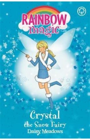 Crystal The Snow Fairy: The Weather Fairies Book 1 (Rainbow Magic)