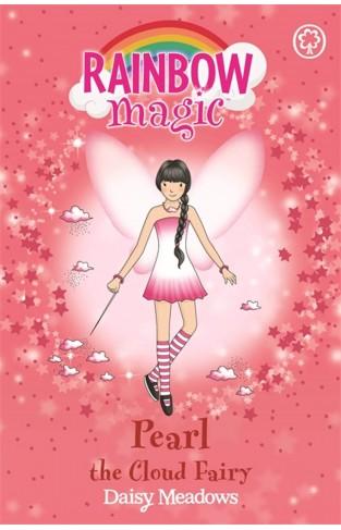 Rainbow Magic: Pearl The Cloud Fairy : The Weather Fairies Book 3
