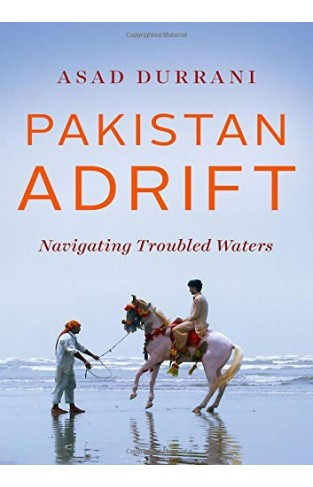 Pakistan Adrift - Navigating Troubled Waters