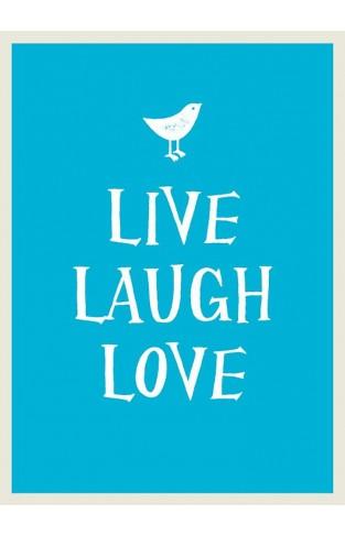 Live, Laugh, Love (Gift Book)
