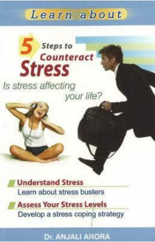 5 Steps to Counteract Stress Is Stress Affecting Your Life -