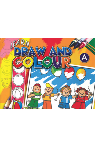 Learn Draw And Colour Book A