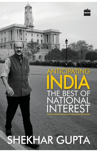 Anticipating India  The Best of National Interest