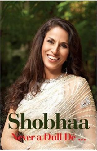 Shobhaa  Never a Dull De