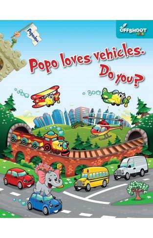 Popo loves vehicles. Do you? (Popodom)