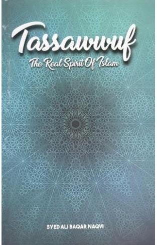 Tassawwuf - The Real Spirit Of Islam