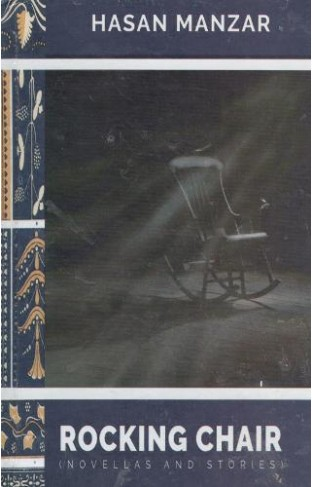 Rocking Chair - Novellas and Stories