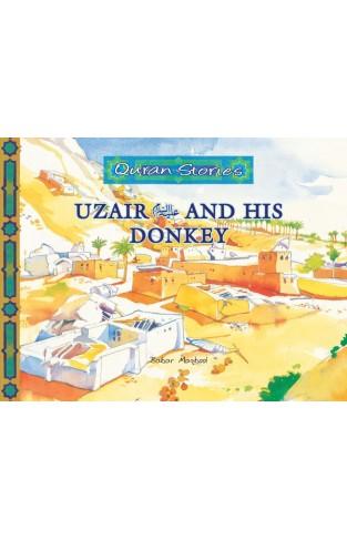 Quran Stories (Uzair (Alysalam) and his Donkey)