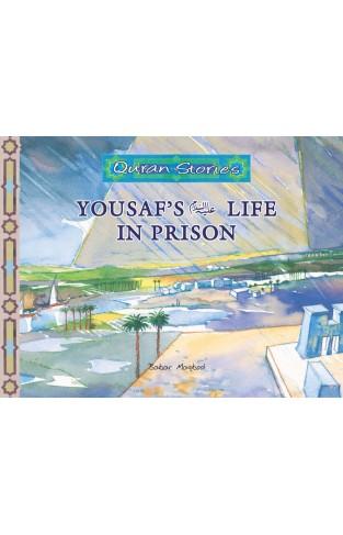 Quran Stories (Yousaf`s (Alysalam) Life in prison)