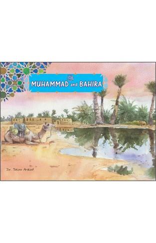 Muhammad (P.B.U.H) & Bahira